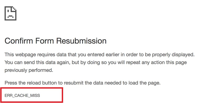 ERR_Cache_Miss_Page_Form_Resubmission